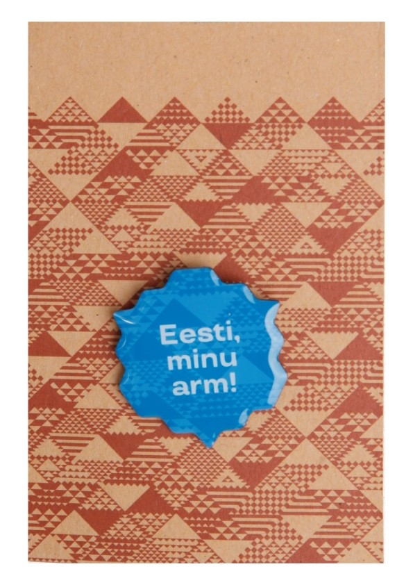 Eesti, minu arm! sinine metallist rinnamärk 30mm, nõelkinnitusega