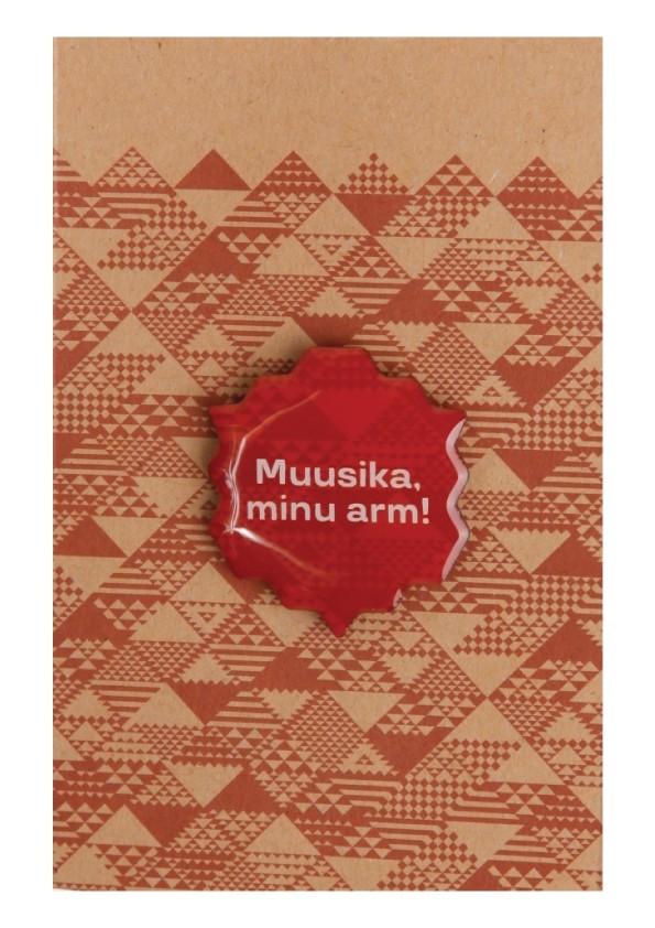 Muusika, minu arm! pruun metallist rinnamärk 30mm, magnetkinnitusega