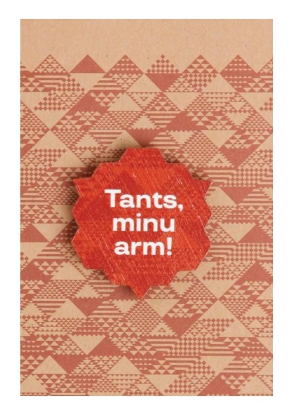 """Деревянный значок с цанговым креплением """"Tants, minu arm!"""" (Танец, моя любовь!), 35 мм, цвет: коричневый"""